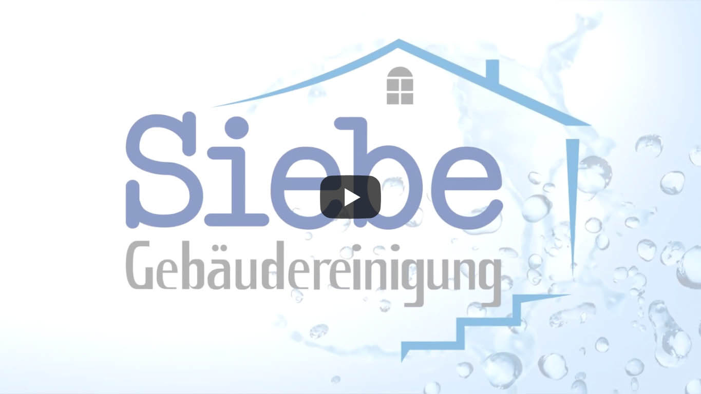 SIEBE Gebäudereinigung Video